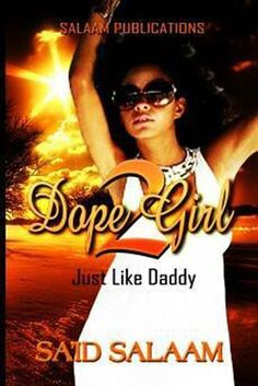 Dope+Girl+2:+Just+like+Daddy