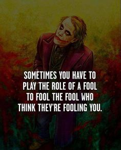 The Joker - Heath Ledger Quotes Best Joker Quotes. The Joker - Heath Ledger Quotes. Why So serious Quotes. Fool Quotes, Wisdom Quotes, True Quotes, Great Quotes, Motivational Quotes, Funny Quotes, Inspirational Quotes, Qoutes, Sad Sayings