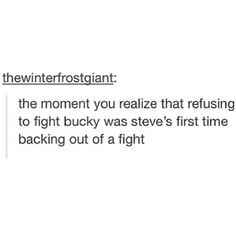 """""""That moment you realize that refusing to fight Bucky was Steve's first time backing out of a fight."""" --Steve and Bucky from Captain America Dc Memes, Marvel Memes, Marvel Funny, Fandoms, Marvel Avengers, Marvel Comics, Newt Thomas, Nos4a2, Bucky And Steve"""