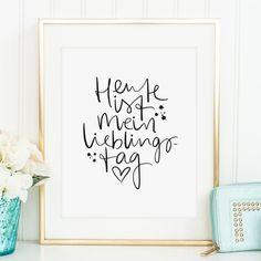 """In meinem Shop gibt es Illustrationen, motivierende Sprüche und süße Worte für euch und eure Liebsten. **Kunstdruck mit Aufschrift: """"Heute ist mein Lieblingstag"""".** **Format** Dieses..."""