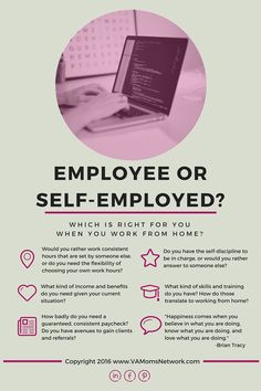 Employee or Self-Employed? How to Choose http://www.vamomsnetwork.com/work-at-home-employee-or-self-employed/