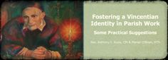 Fostering a Vincentian Identity in Parish Work [Study] - by Rev. Anthony Kuzia CM and Marian O'Brien. #vincentians #famvin #vinformation #CMGlobal