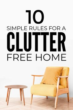 Follow these 10 simple rules for a clutter free home and enjoy living clutter free without the constant stress of decluttering. #clutterfree #clutterfreehome #declutter #clutterfreehometips