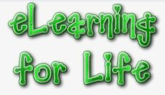 eLearning 4 Life, Celebrate EVERY day!