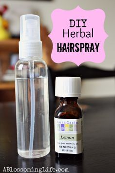 Homemade herbal hairspray: Sugar, water, and 10-15 drops essential oil- orange, lemon, mint, rosemary (promotes hair growth), or any essential oil you like. You can use one or blend them. My favorite is lemon or orange. - A Blossoming Life Blog