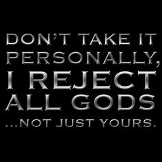 "That is true, and Christians should not take it personally.  Even if an atheist aims their anger and hatred at YOU, it still is not personal. They rejected the master, they will reject his disciples.  ""Who am I that you come against me"" Moses said. ""You are fighting against GOD!"""