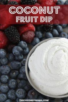 Coconut Fruit Dip - Dairy Free!