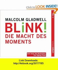 Blink! 2 CDs (9783593379807) Malcolm Gladwell , ISBN-10: 3593379805  , ISBN-13: 978-3593379807 ,  , tutorials , pdf , ebook , torrent , downloads , rapidshare , filesonic , hotfile , megaupload , fileserve