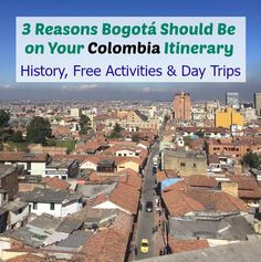 Find out what all the hype is about when it comes to Bogota, Colombia.