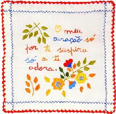 """""""My heart only sighs for you and only loves you"""" Valentine Handkerchiefs - Lenços dos Namorados"""