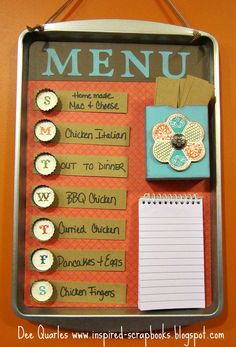 Inspired Scrapbooks: Dinner Menu Board - Love how it's on the cookie sheet