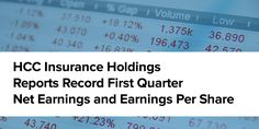 HCC Insurance Holdings Reports Record First Quarter Net Earnings