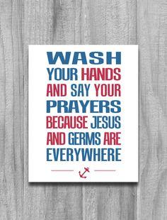 Bathroom Art Nautical Anchor Print Wash Your Hands Say your Prayers...