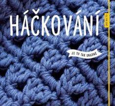 Háčkování – Jak na to Free Crochet, Crochet Hats, App, Merino Wool Blanket, Free Pattern, Videos, Kindle, Cotton, Great Books