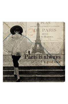 Oliver Gal 'Paris Is Always a Good Idea' Wall Art available at #Nordstrom Sale: $91.90 After Sale: $138.00 	Item #494627