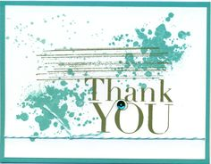 Another Thank You and Gorgeous Grunge.  I cannot find the name of the person who designed this card, If it's your design, comment and I will give you credit.