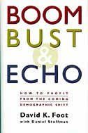 Boom, Bust, & Echo: How to Profit from the Coming Demographic Shift