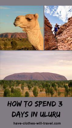 How to Spend 3 Days in Uluru, Australia (Ayers Rock) - Have Clothes, Will TravelHave Clothes, Will Travel Time In Australia, Visit Australia, Melbourne Australia, Australia Travel, Australia Destinations, Ayers Rock, Best Travel Accessories, International Travel Tips, Before Sunrise