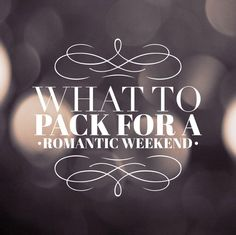 Packing for your romantic weekend getaway can be easy if you know what to pack. You need to pack items that will set the mood and help you feel good.