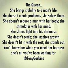 ... Wish she would be my queen..