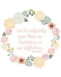 Printable inspirational quote from Jeffrey R. Holland www.thirtyhandmadedays.com