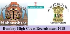 Bombay High Court Recruitment 2018 – Judge Posting. Interested candidates can apply for the online application on or before 05 January 2018.