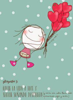 """vivir la vida a tope y seguir soñando despierta,""""                                                                 Propósito nº3 by misspink®"""