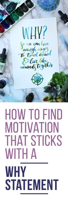 Motivation is a fickle friend. Luckily, with the right why statement, you can figure out how to find motivation that goes on for months or even years!