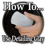 How to Use Auto  Detailing Clay