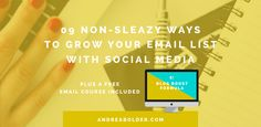 Ready to grow your blog audience and email list? Here are 9 non-sleazy, non-techy ways to grow your list with social media! The right way!