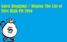 Free SEO Tips and Tricks : Guest Blogging / Posting The List of Sites High PR...