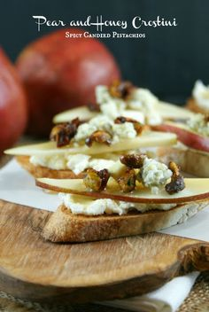 Authentic Suburban Gourmet: Pear and Honey Crostini with Spicy Candied Pistachios   Friday Night Bites