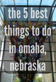 Best Things to Do in Omaha, Nebraska