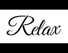 Hey, I found this really awesome Etsy listing at https://www.etsy.com/listing/295350179/relax-word-stencil-select-size-stcl1239