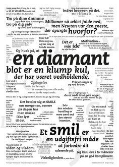 Diamant plakaten er endnu flere gode udpluk fra bogen Visdomsord der er fyldt med mere end 1300 fremragende positive budskaber, der bringer god energi, glæde og ...SMIL.