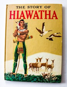 The Story of Hiawatha (1951) by Allen Chaffee, Illus by Armstrong Sperry - Indians - Vintage Childrens Book - Native Americans by StrikingThirteen on Etsy
