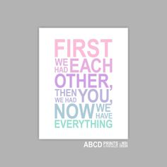 Nursery quote print First we had each other then we by MiraDoson, $12.00