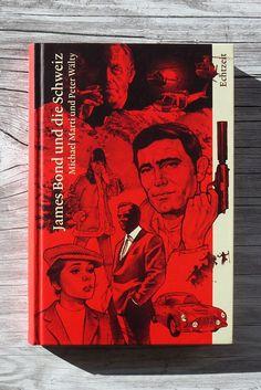 """""""James Bond und die Schweiz"""" is a fascinating book about 007"""