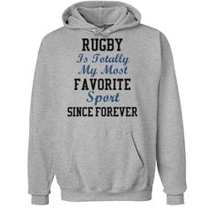 Totally my favorite sport | Custom best selling hoodie for the rugby family.