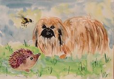 Pekingese, hedgehog, bee Original watercolour painting size A3  Casimira Mostyn