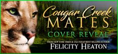 ❤️ #Win this EXCLUSIVE $10 #GiftCard #Giveaway ❤️  Cougar Creek Mates Series by Felicity Heaton  #CoverReveal  #PNR
