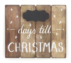 "#burtonandburton Natural wood plank sign with decorative chalkboard to count down the day till Christmas. Saw tooth hanger and easel on back. <br><br>13 1/2"" H x 15 1/2"" W x 6"" D. <br>1 set of 4."