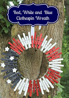 Patriotic Red White and Blue Clothespin Wreath - Kicking It With Kelly Patriotic Wreath, Patriotic Crafts, Patriotic Decorations, Christmas Decorations, Wreath Crafts, Diy Wreath, Clothespin Crafts, White Wreath, Wreath Ideas