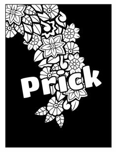 Adult Coloring Page With Flowers And Swears Visit To Discover More Swear Word Pages