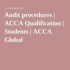 Audit procedures | ACCA Qualification | Students | ACCA Global