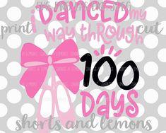 100 days svg, 100th day of school svg, dance svg, dance