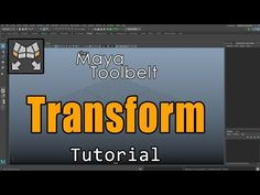 The Maya Toolbelt - Transform - YouTube