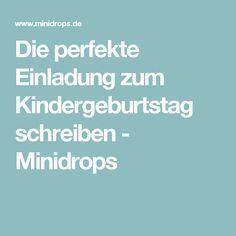 Die perfekte Einladung zum Kindergeburtstag schreiben - Minidrops