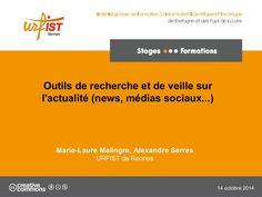 Outils de recherche et de veille sur l'actualité  by URFIST de Rennes  via slideshare