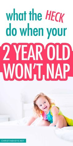 What the heck to do when your 2 year old won't nap. Find out the best tips and tricks for solving toddler sleep issues. Get your toddler to nap well again!